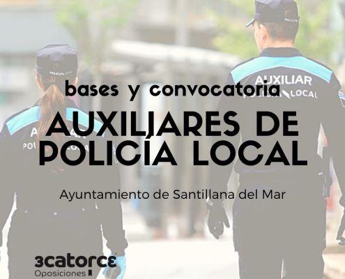 Bases y convocatoria oposiciones auxiliar policia local Cantabria Santillana del Mar