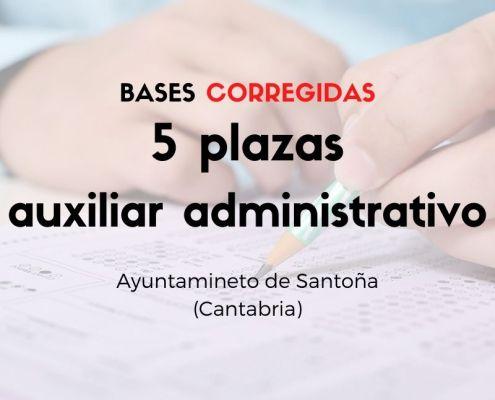 5 plazas auxiliar administrativo Cantabria Santoña bases corregidas