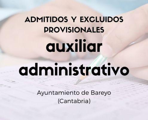 Lista provisional admitidos oposicion Auxiliar Administrativo Bareyo Cantabria