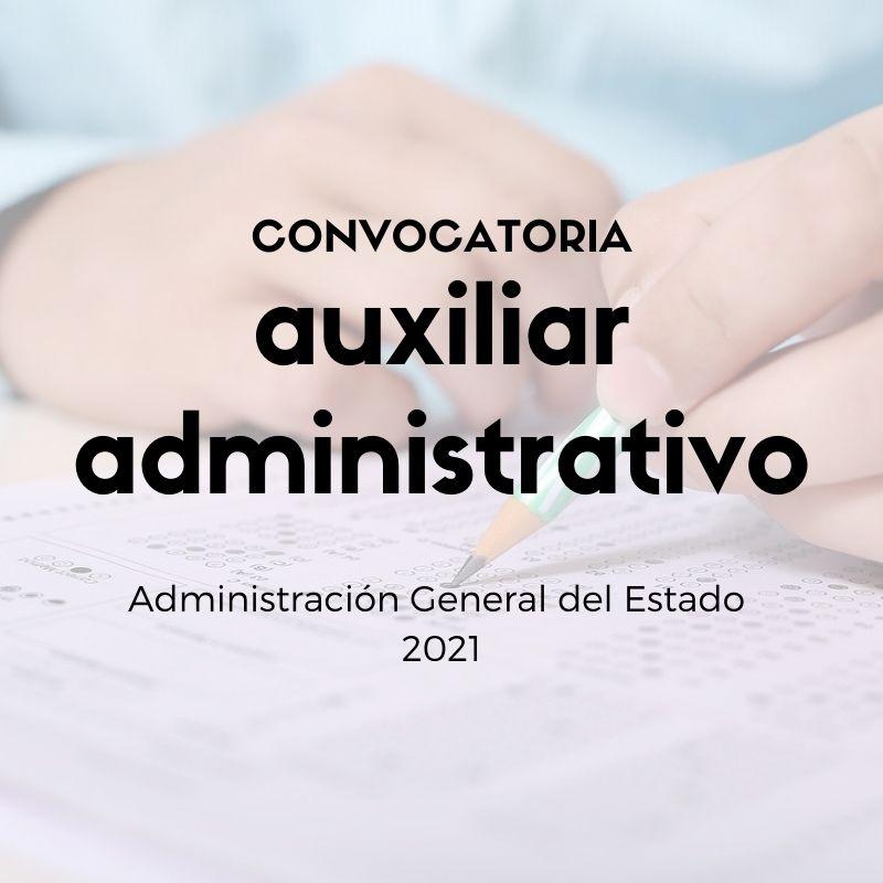 oposiciones-auxiliar-administrativo-del-estado-2021-y-otras-categorias Convocatoria oposiciones auxiliar administrativo del estado 2021 y otras categorias