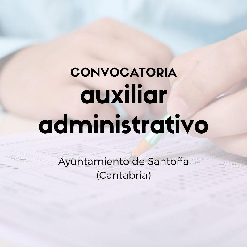 Convocatoria-auxiliar-administrativo-Santona-Cantabria Convocatoria auxiliar administrativo Santoña Cantabria