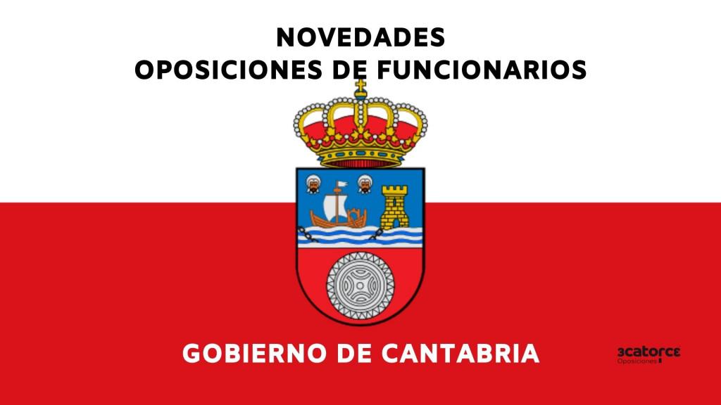 Novedades-Oposiciones-Gobierno-de-Cantabria-2021 Novedades Oposiciones Gobierno Cantabria 2021