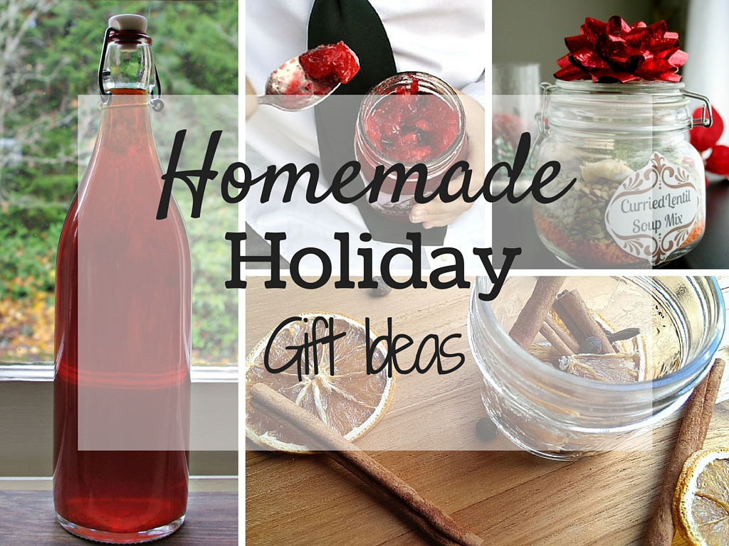 Homemade Gifts for the Holiday