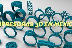 Impresoras 3D en México