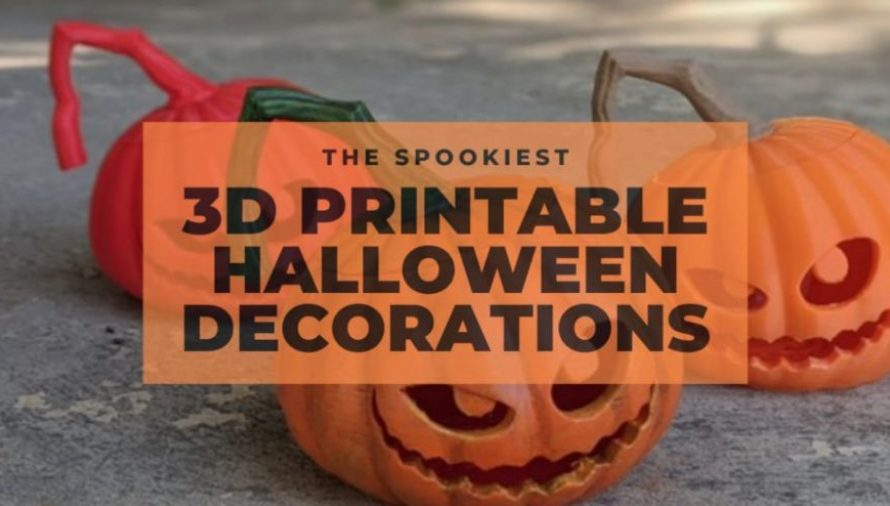 The Top 33 Spooky 3D Printable Halloween Decorations