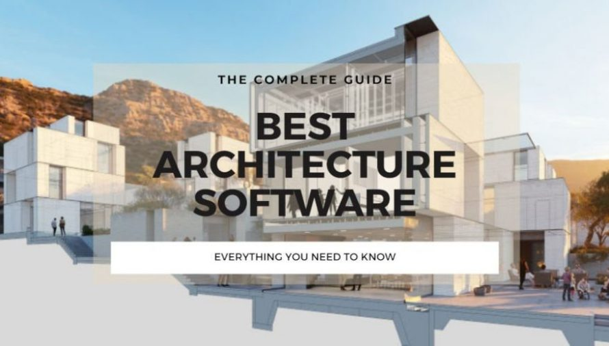 The Top 10 Best Architecture Software 2021 (Beginner & Expert)