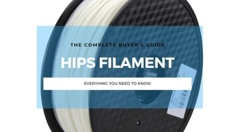 hips filament 3d printing guide