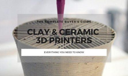best clay ceramic 3d printer guide