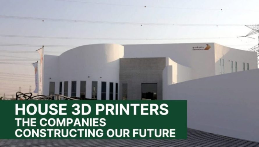6 House 3D Printer Companies Constructing Our Future