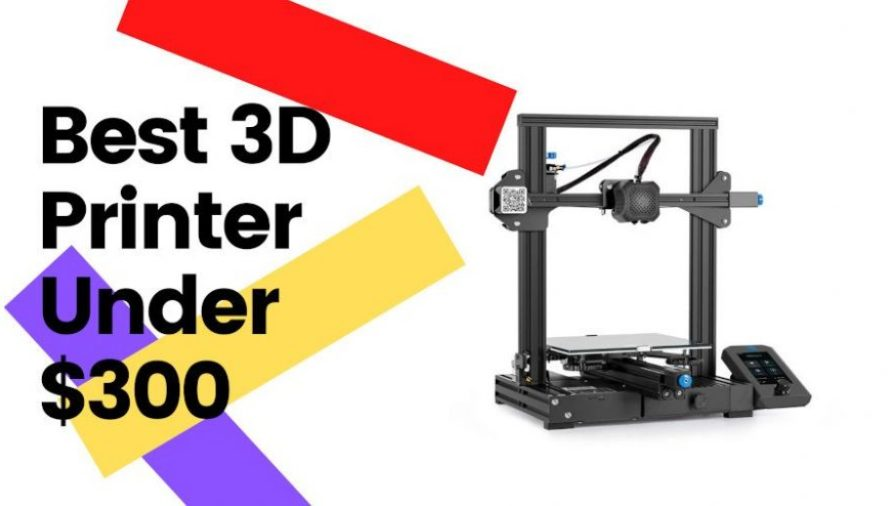 The Top 5 Best 3D Printers Under $300 2021 (For Every Use!)