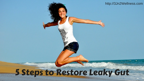 5 Steps to Restore Leaky Gut