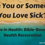 Are You or Someone You Love Sick?
