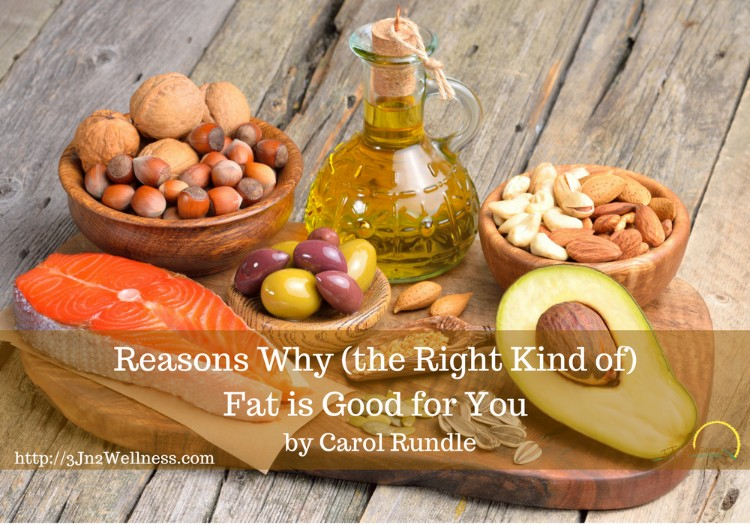Reasons Why (the Right Kind of) Fat is Good for You