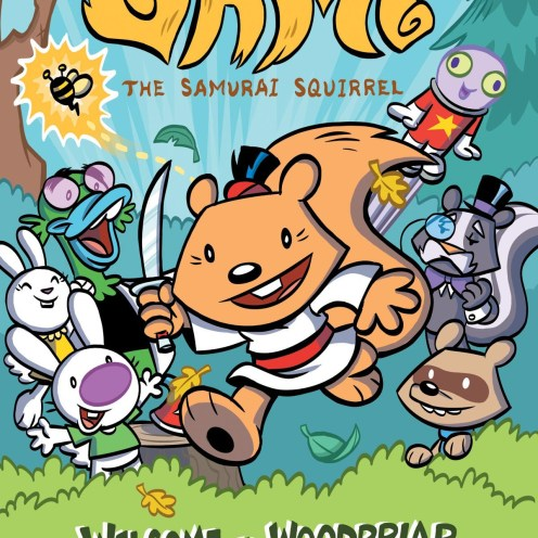 Sami the Samurai Squirrel Welcome to Woodbriar Cover