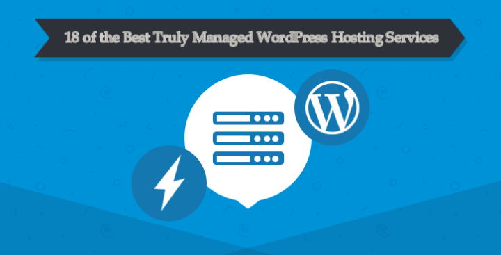 Best Truly Managed WordPress Hosting Services