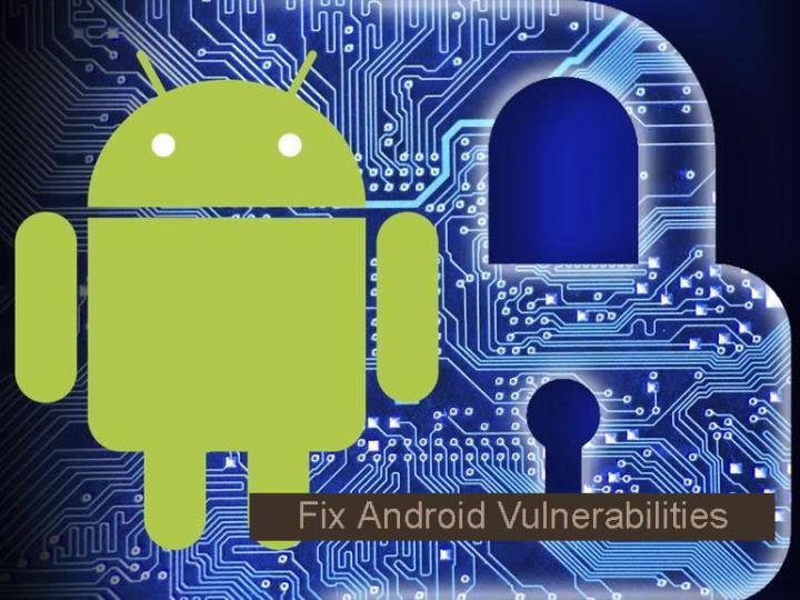 Fix Android Vulnerabilities