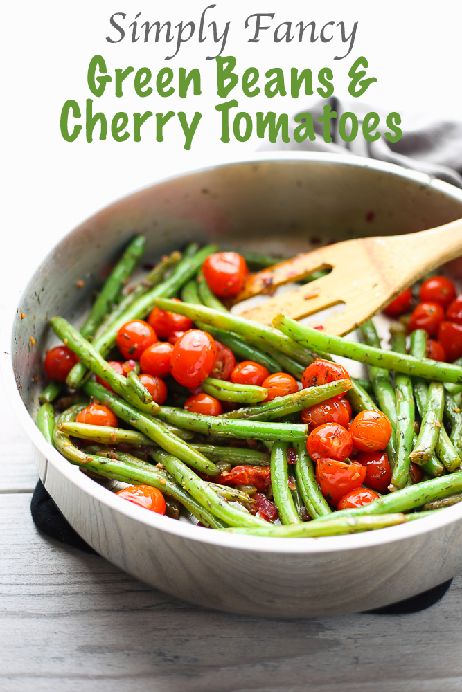 simply fancy green beans and cherry tomatoes
