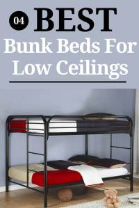 Best Bunk Beds For Low Ceilings - 4 Styles To Select From