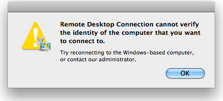 Remote Desktop from Mac: Cannot verify the identity of the