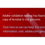 Adobe begins validating Acrobat for genuine software