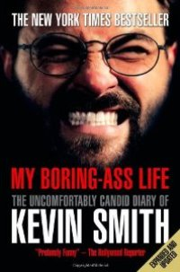 Kevin Smith Talks About 'My Boring-Ass Life'