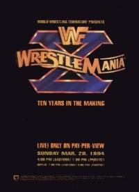 WrestleMania X – Ten Years In The Making