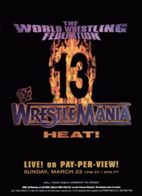WrestleMania 13 – The Match That Made Austin