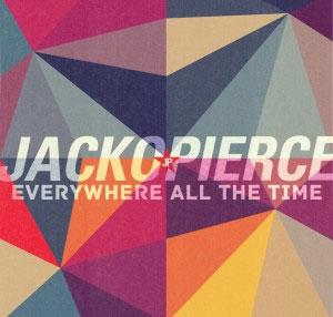Jackopierce - Everywhere All The Time (2012)