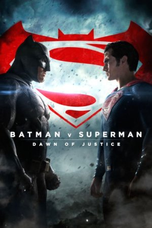 Batman vs Superman - Dawn of Justice (2016)