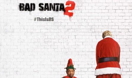 Bad Santa 2 Teaser Poster