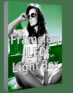 Frameless LED Light Box