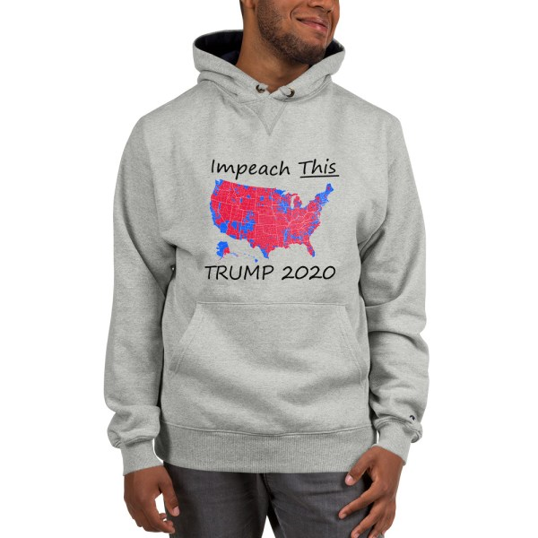 Champion Hoodie Impeach This Trump 2020