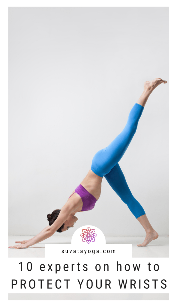Pinterest Graphic: 10 experts on how to protect your wrists in yoga
