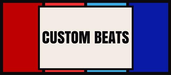 Custom Beats