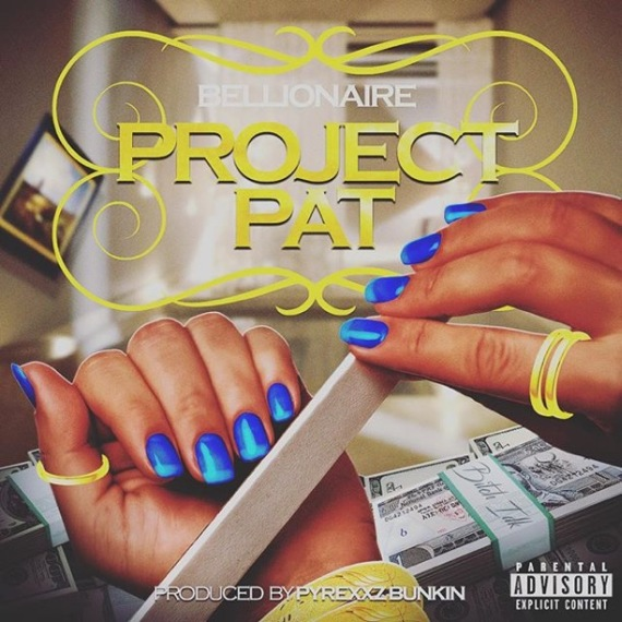 Bellionaire - Project Pat