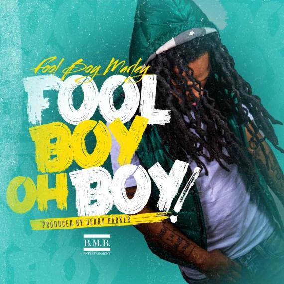 Fool Boy Marley - Oh Boy!