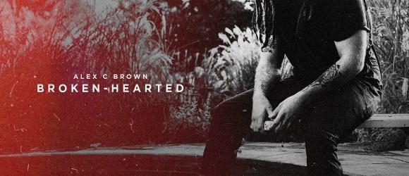 Alex C Brown - Broken-Hearted