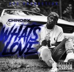 Chino2X - What's Love