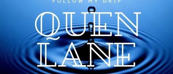 Quen Lane - Follow My Drip