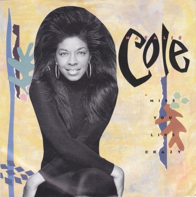 "Natalie Cole ""I Miss You Like Crazy"" Lyrics - Even though it's been so long"