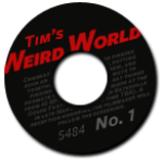 Tim's Weird World