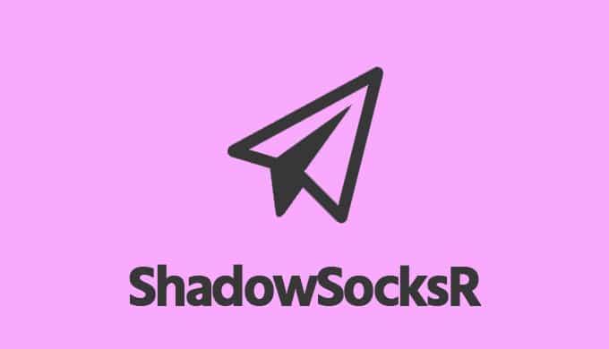 SSR(ShadowSocksR,影梭)节点分享订阅,SSR客户端下载安装