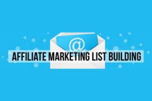 7 Steps To Build A 10K+ Person Affiliate Marketing Email List