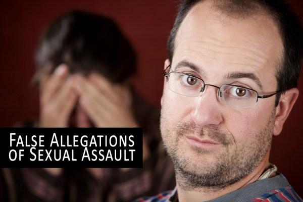 False Allegations of Sexual Assault