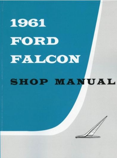 The Picture To Download The 1961 Ford Falcon Comet Wiring Diagram