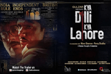 Kya Dilli Kya Lahore (2014) Movie Watch Online For Free In HD 1080p