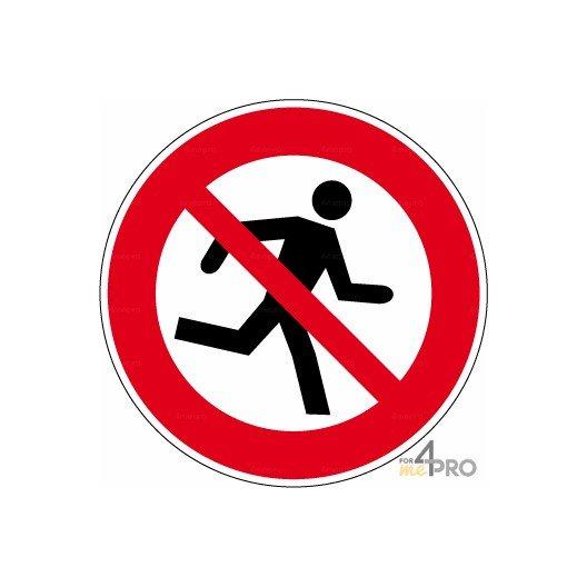 Panneau Interdiction De Courir 4mepro