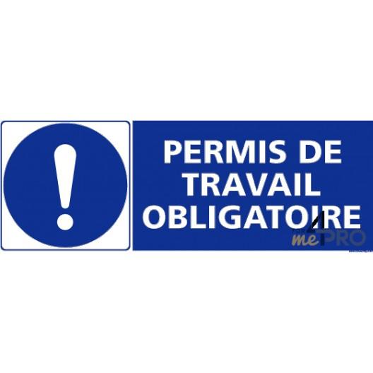 Panneau Rectangulaire Permis De Travail Obligatoire 4mepro