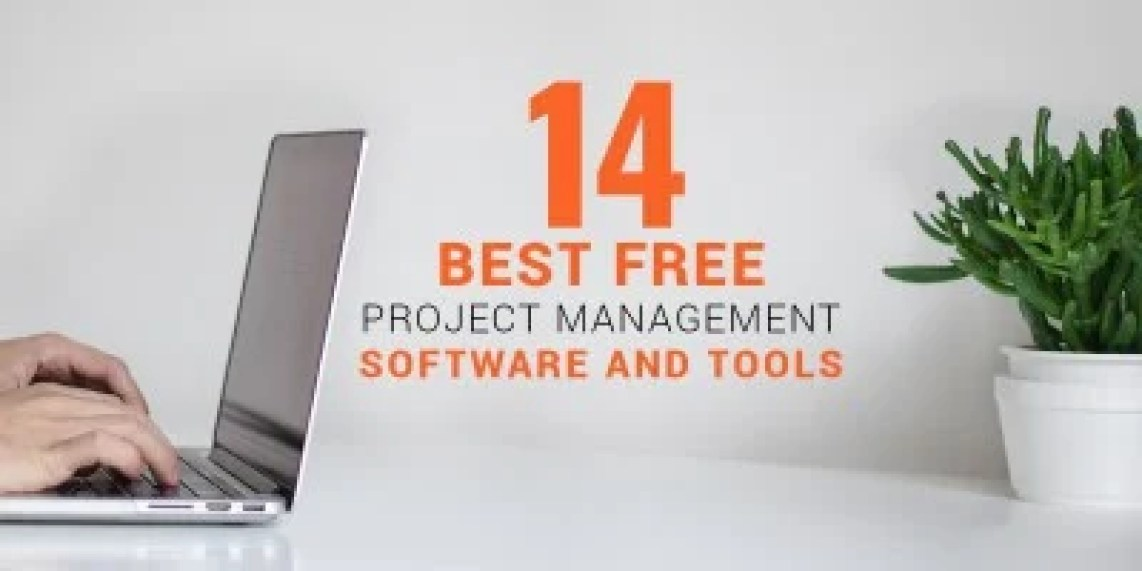 14 Best Free Project Management Software and Tools