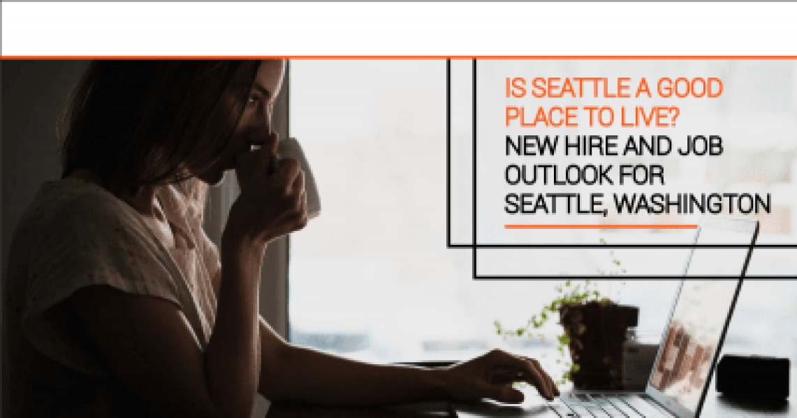 New Hire and Job Outlook for Seattle, Washington